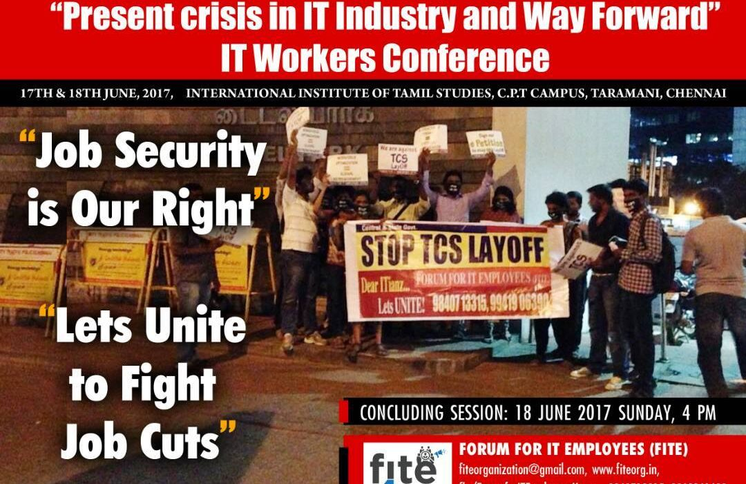 "FITE Campaigned  for conference ""Present Crisis in IT Industry and Way Forward"" Sholinganallur, India."