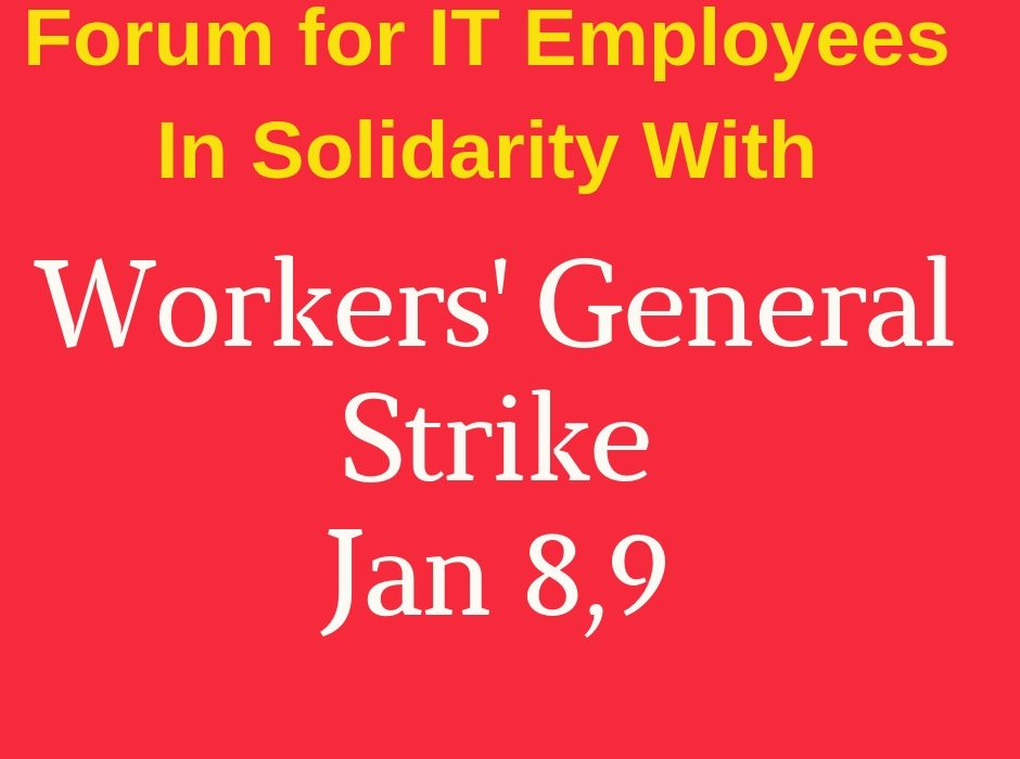 Forum For IT Employees(FITE) In Solidarity With Workers General Strike, Jan 8,9